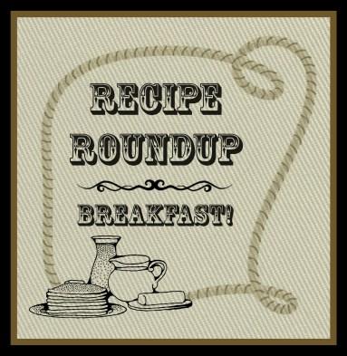Recipe Roundup - Breakfast | livethereallife.com