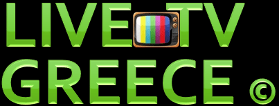 LIVE TV GREECE - Ελληνικά κανάλια Web Greek Tv Live
