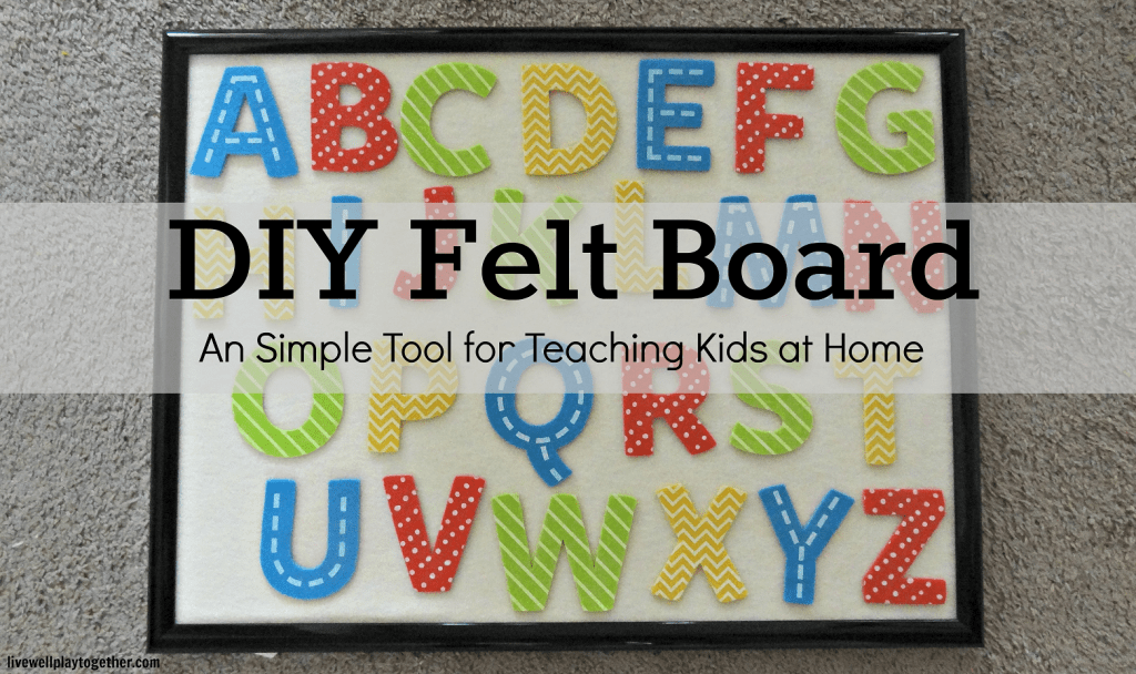 DIY Felt Board Tutorial!  Felt boards are a fun and inexpensive way to help your children learn at home!
