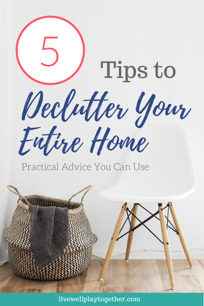 5 Tips to Declutter Your Entire Home - Practical Advice You Can Use #declutter #cleaning #organization #homemaking