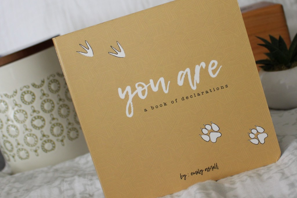 You Are: A Book of Declarations, by Emily Assell Review  Parenting   Children's Books   Christian Parenting   Gospel Centered Parenting