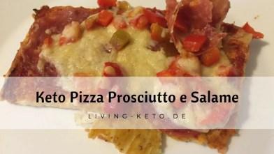 Read more about the article Keto Pizza Prosciutto e Salame