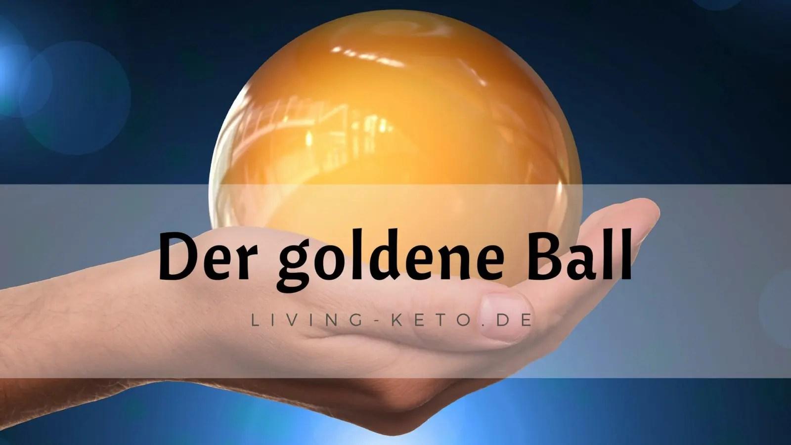 You are currently viewing Geben und Nehmen – Der goldene Ball