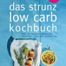 Das Strunz-Low-Carb-Kochbuch [Rezension]