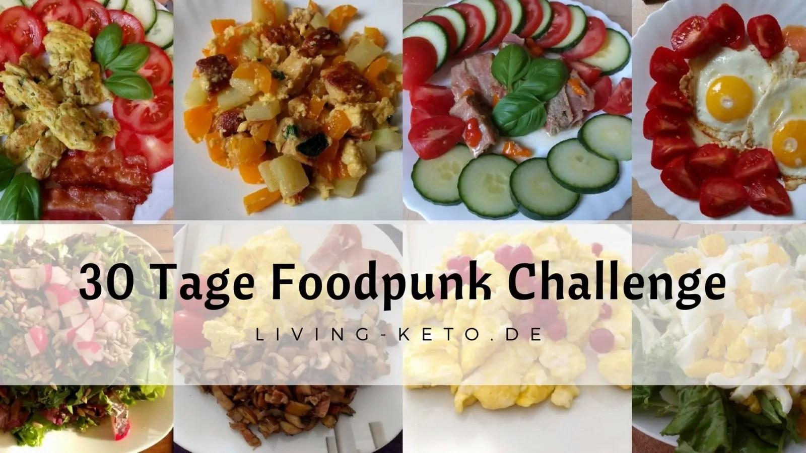 You are currently viewing 30 Tage Foodpunk Challenge – Meine Erfahrungen