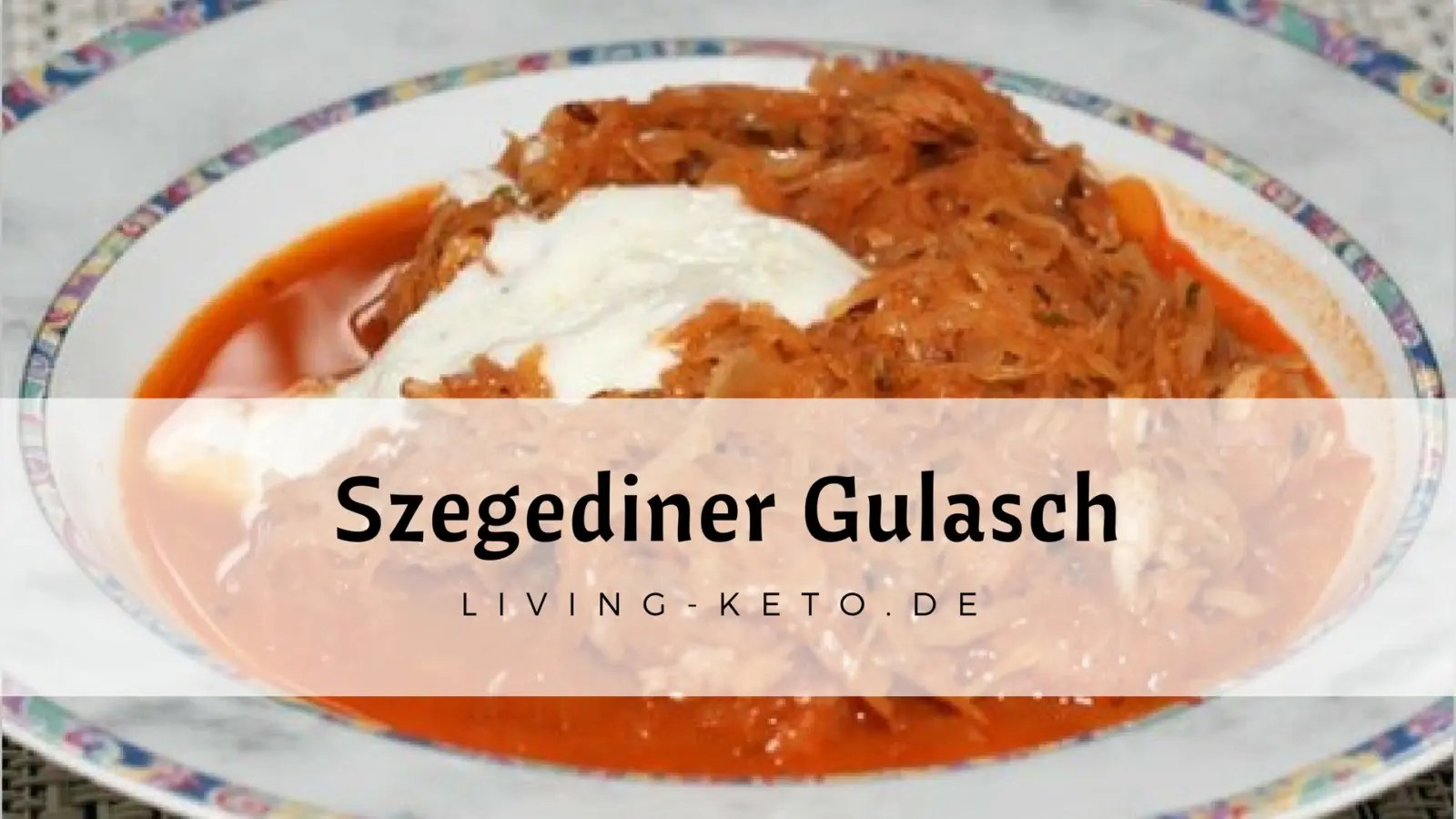 Read more about the article Szegediner Gulasch