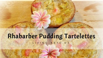 Read more about the article Rhabarber-Pudding-Tartelettes
