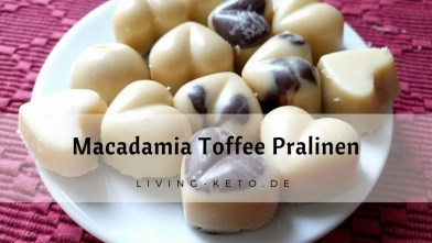Read more about the article Macadamia Toffee Pralinen