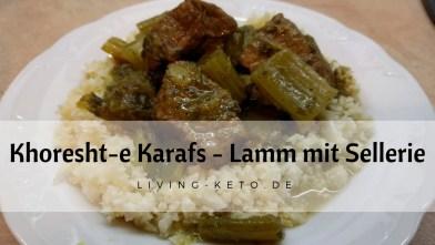 Read more about the article Khoresht-e Karafs – خورشته کرفس  – Lamm mit Sellerie
