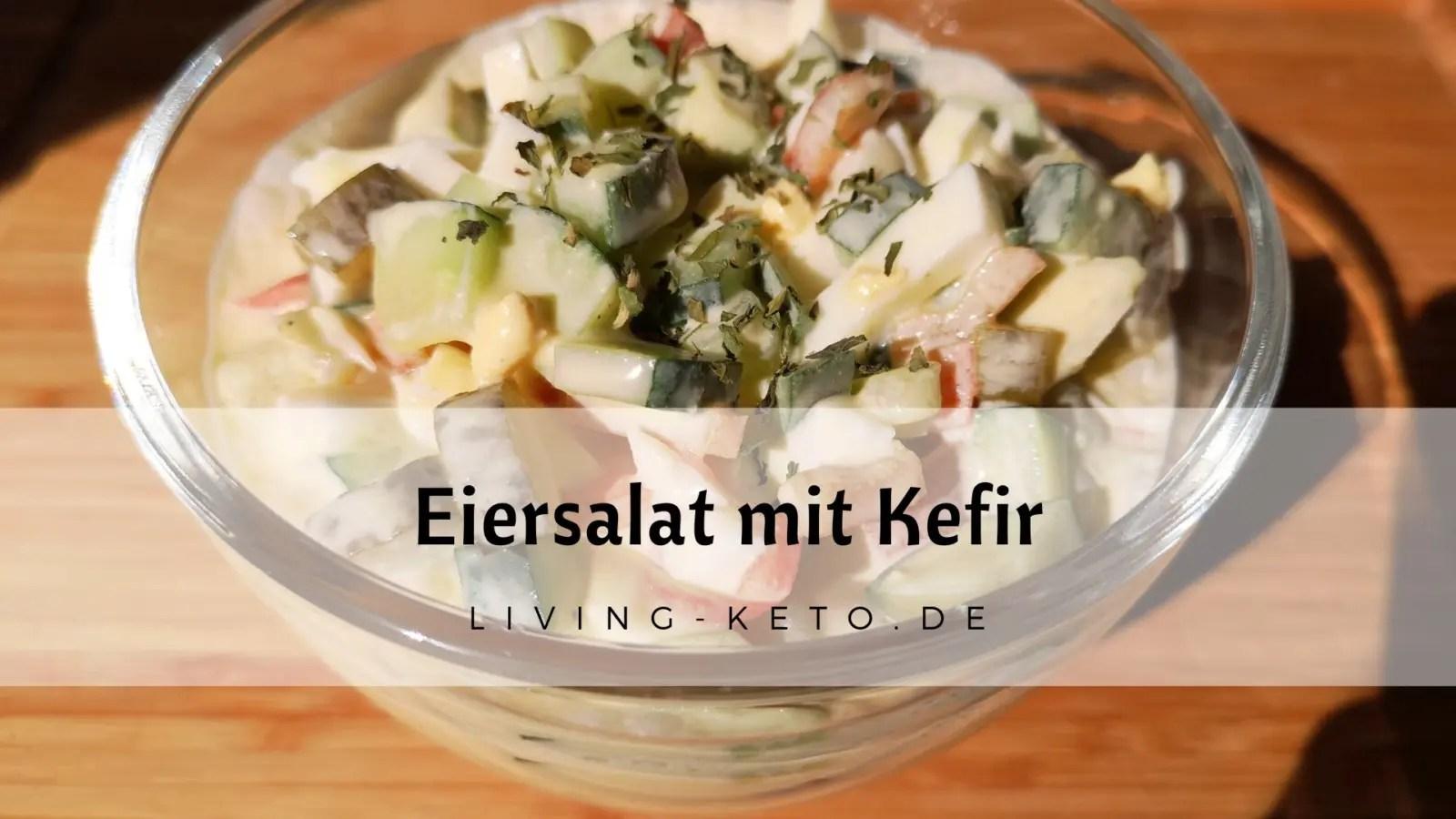 Eiersalat mit Kefir – ketogen und lecker