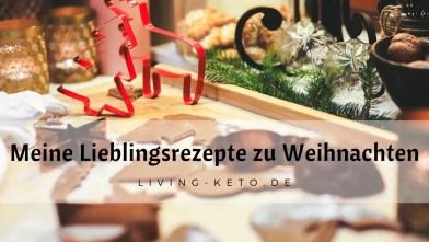 Read more about the article Meine Keto-Lieblingsrezepte zu Weihnachten