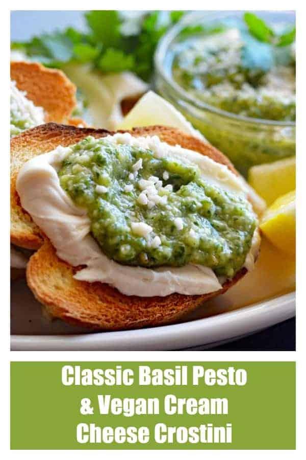 Classic Basil Pesto & Vegan Cream Cheese Crostini Pinterest Pin