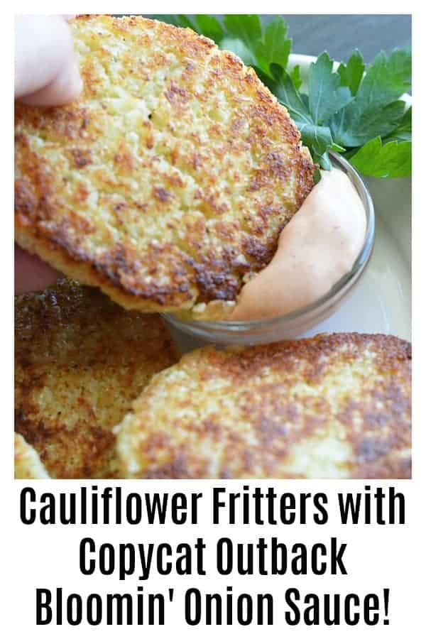Pinterest Image for Cauliflower Fritters with Copycat Outback Bloomin' Onion Sauce