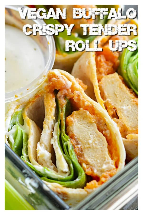 Pinterest Pic for Vegan Buffalo Crispy Tender Roll Ups