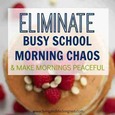 Take the Chaos Out of Busy School Mornings