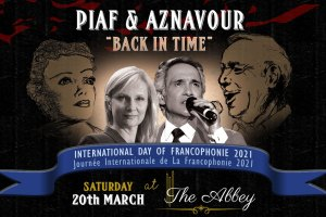 PIAF AND AZNAVOUR -Back in Time @ The Abbey