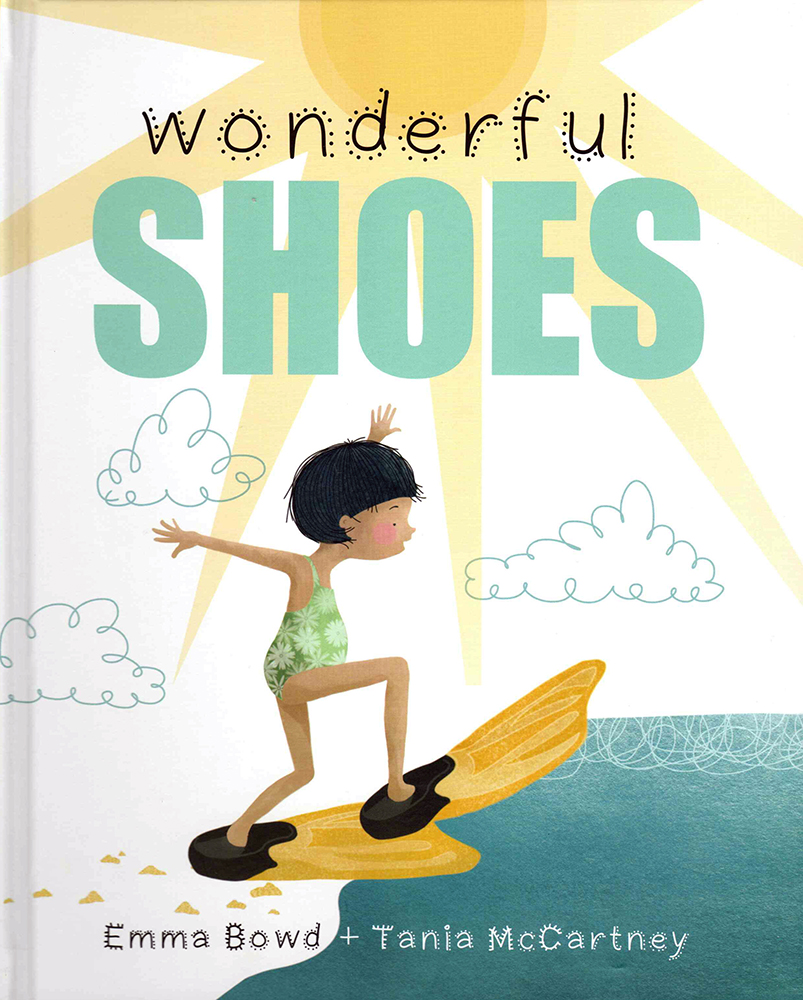 Emma Bowd and Tania McCartney  – Wonderful Shoes
