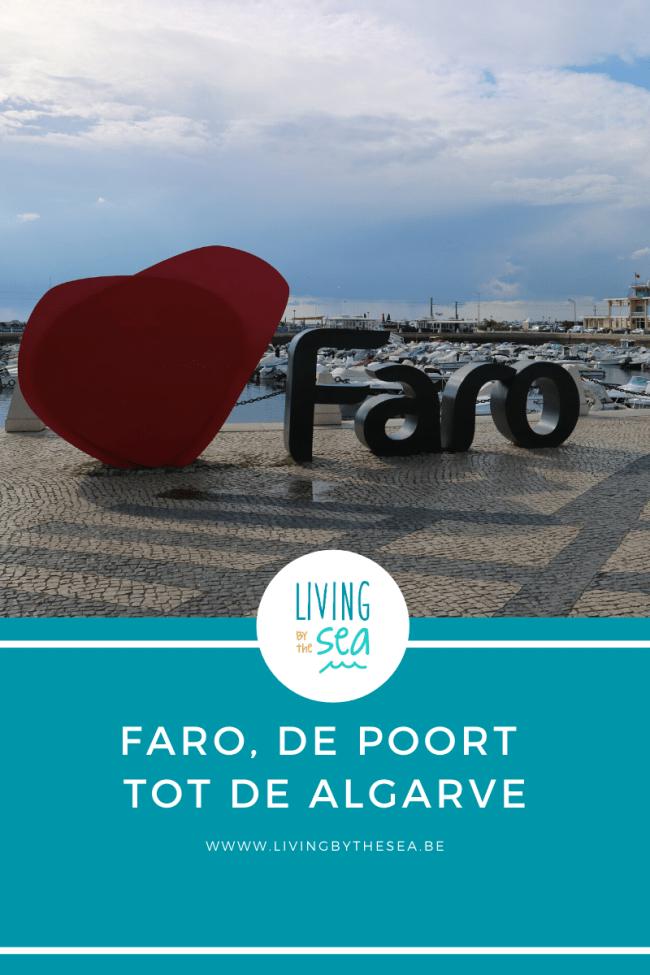 Faro, de poort tot de Algarve