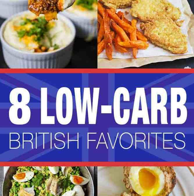 8 Low-Carb British Favorites