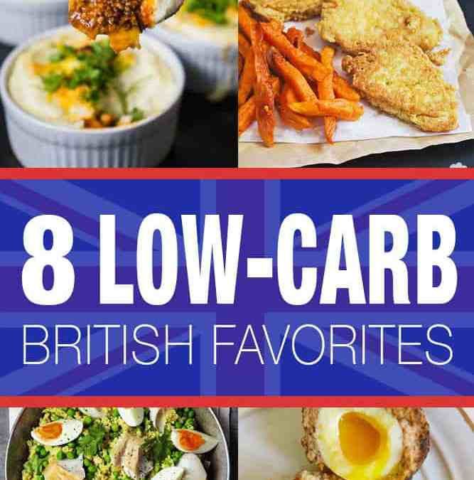8 Low-Carb British Favorites