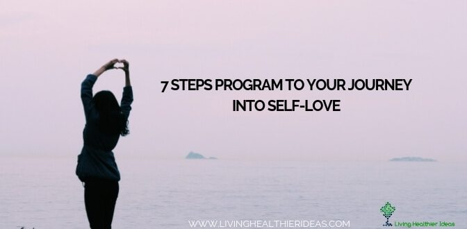 7 Steps program to your journey into self-love