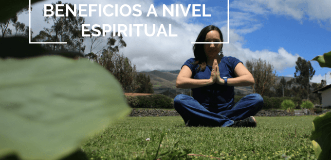 beneficios a nivel espiritual