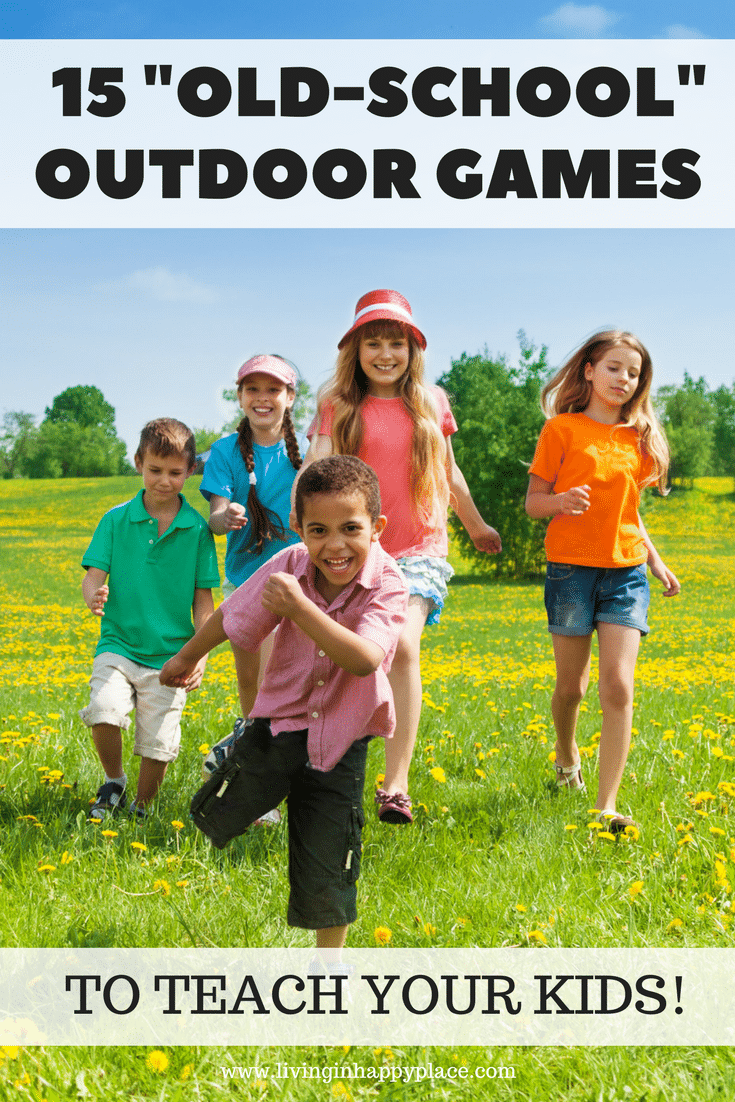 Outdoor Games For Kids 15 Outside Games Straight From Your Childhood