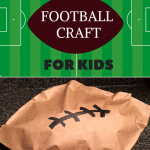 Keep the kids busy during the big game with this football activity for kids! It's easy to make and the perfect football craft for preschoolers, toddlers, and all children for football parties and Super Bowl parties. #kidsActivity #FootballActivity #SuperBowlideasforkids