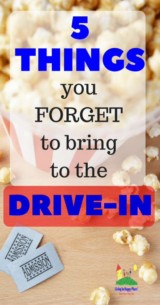 5 Things you forget to bring to the drive-in text with popcorn and tickets