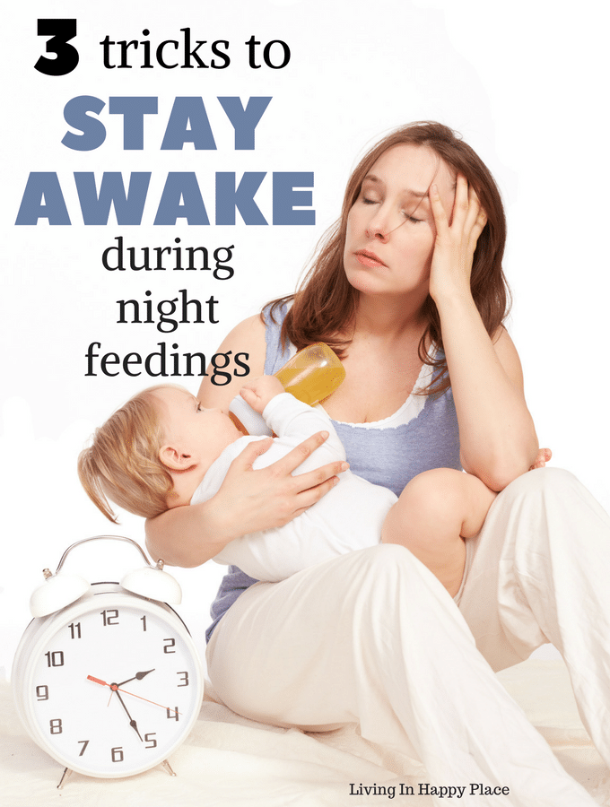 Stay awake during night feedings