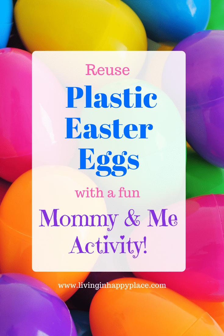 Plastic Easter eggs idea: DIY surprise egg Mommy & Me activity