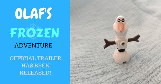 Olaf's Frozen Adventure official trailer has been released!