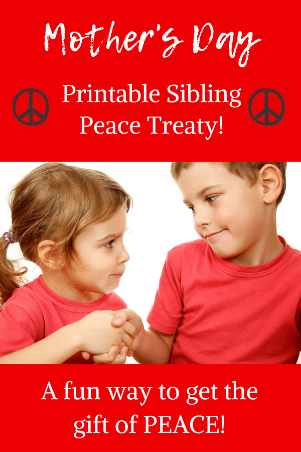 Mother's Day Peace Treaty- No sibling fighting on Mother's Day