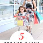 running errands hacks for busy moms