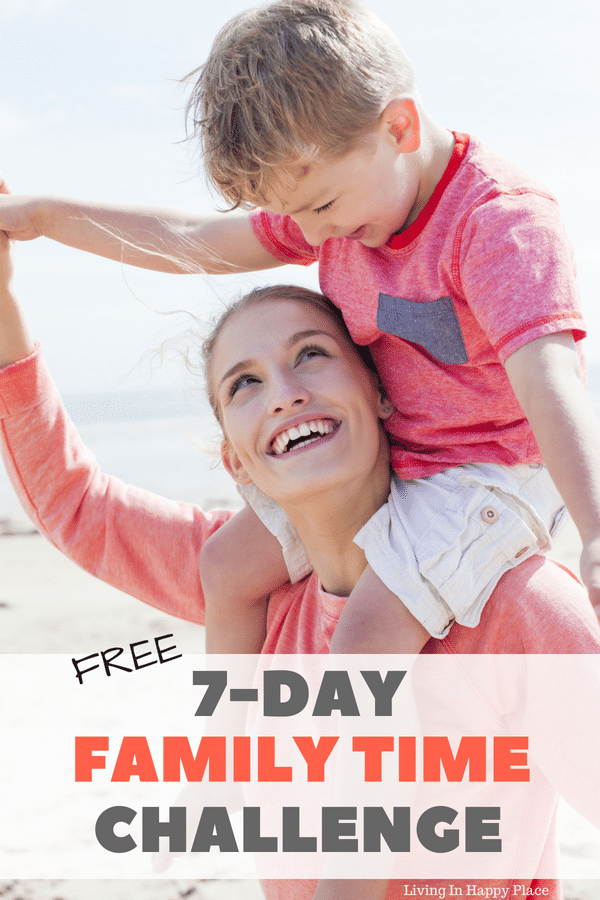 7 Day Family Time Challenge