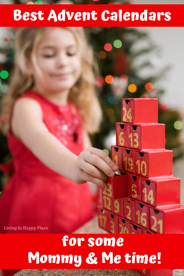 Best Advent Calendars for kids to spend Mommy and Me bonding time!