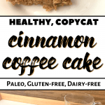 Healthy cinnamon coffee cake recipe on a plate