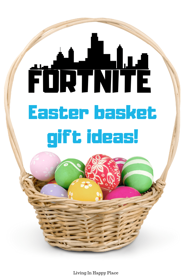 Fortnite Easter basket ideas and gifts for boys teens tweens and gamers