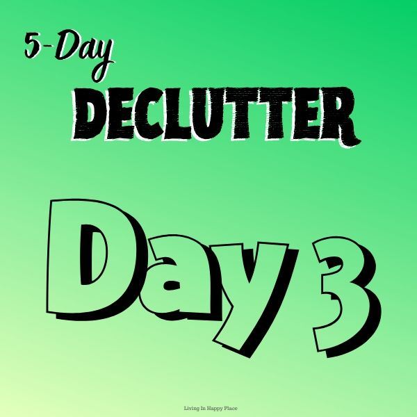 Protected: 5-Day Declutter Jump Start- DAY 3!