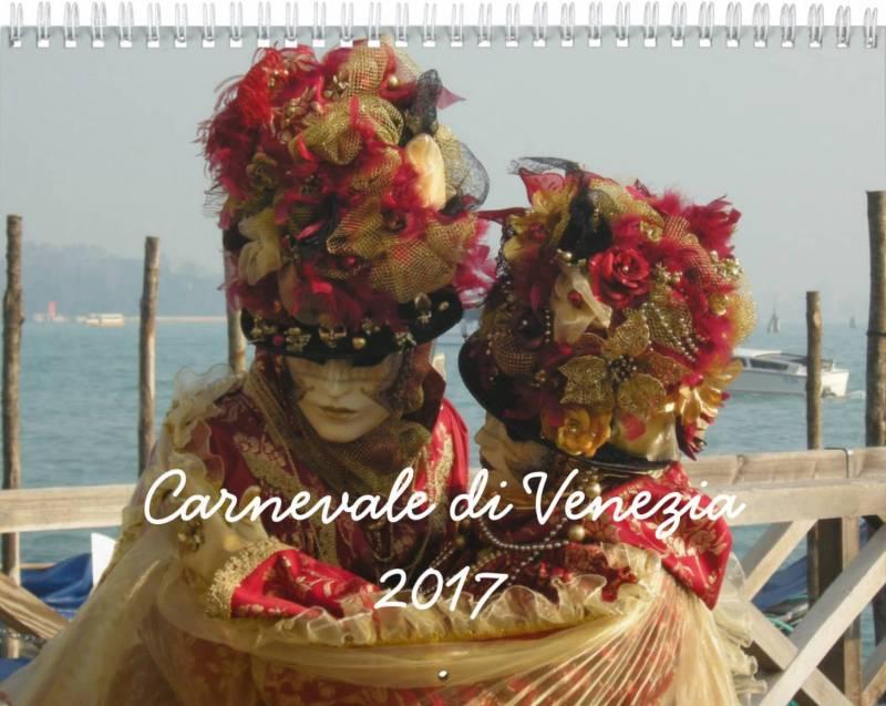 Carnevale di Venezia - Venice Carnival - 2017 Calendars available NOW!