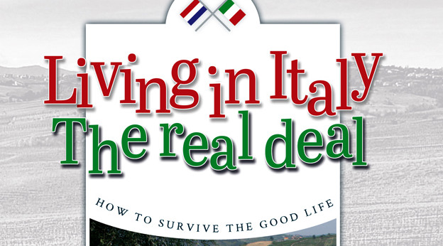 Living in Italy: the Real Deal
