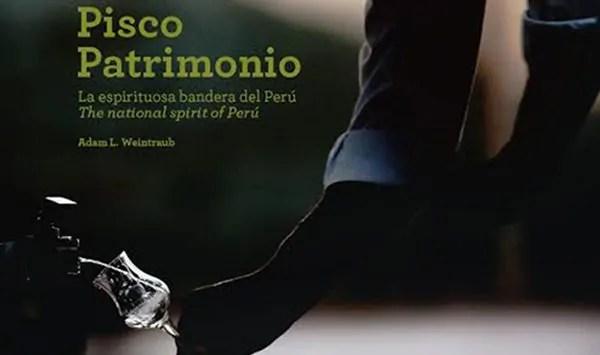 Pisco Patrimonio The Book