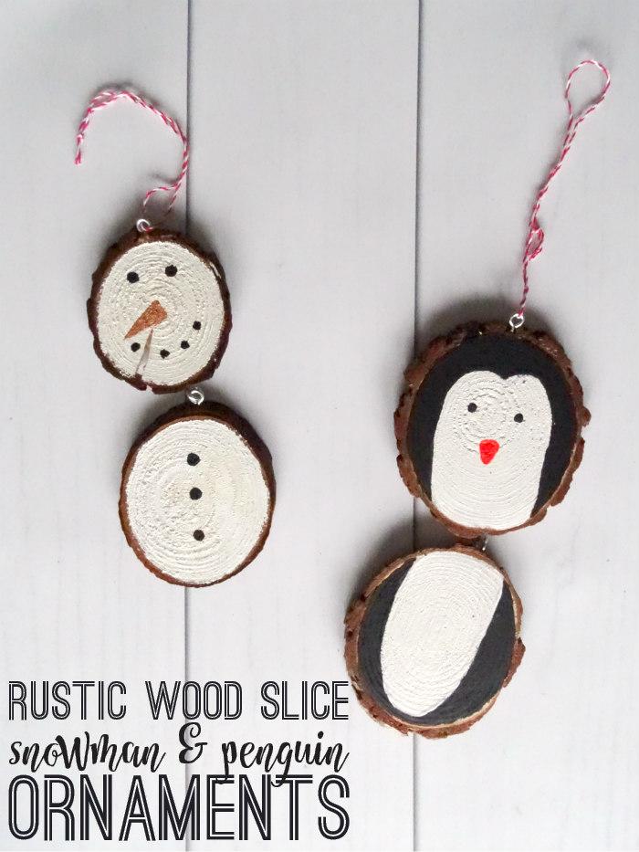 Rustic Wood Slice Snowman & Penguin Ornaments