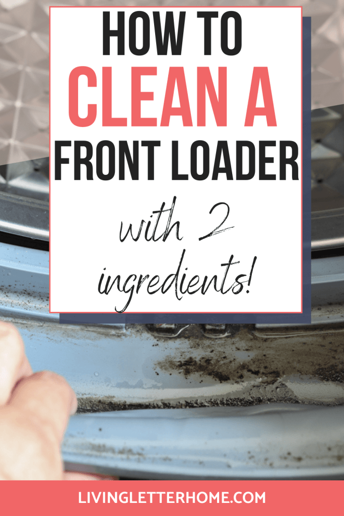 How to clean a front loader with 2 ingredients