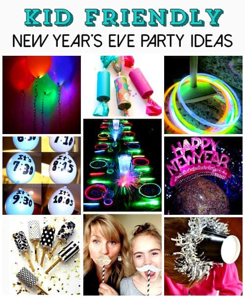40 New Year S Eve Party Ideas For Kids Best New Years Eve Party Ideas