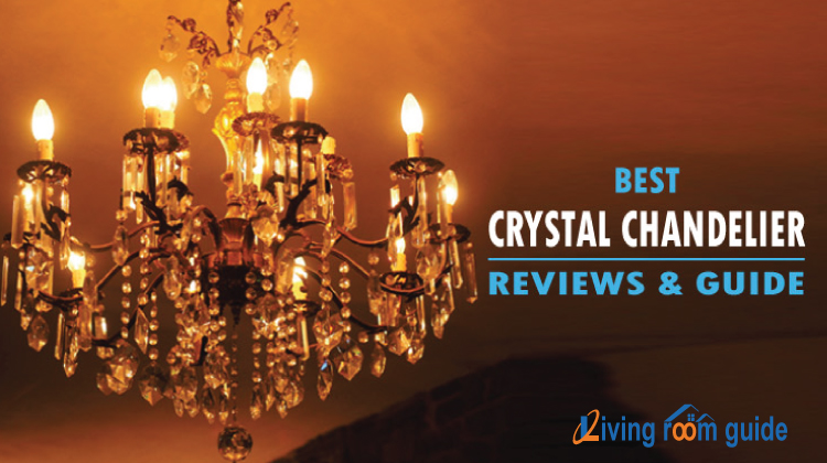 Best Crystal Chandelier | Reviews & Guide