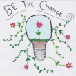 One Idea Can Sprout Many: Be the Change Poster Design Winner named