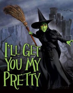 wizard-of-oz-wicked-witch-i-ll-get-you-my-pretty-movie-tin-sign