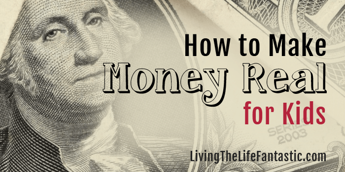 how to make money real for kids
