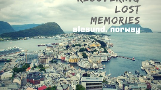 Recovering lost memories from Alesund in Norway 挪威的奧勒松